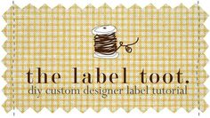 Custom Label Tutorial -- great for gifts or for labeling kids clothing