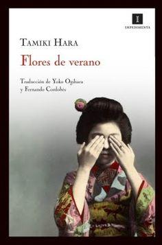 Libros. Flores de verano (1947-1949), de Tamiki Hara http://revistadeoriente.wordpress.com/2013/10/11/libros-flores-de-verano-1947-1949-de-tamiki-hara/