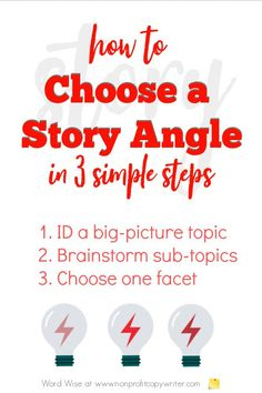 Choose a story angle in 3 simple steps with Word Wise at Nonprofit Copywriter #WritingTips #WritingArticles #FreelanceWriting Easy Writing, Article Writing, Blog Writing, Writing Tips, Writing Websites, Blog Websites, Writing Resources, Practical Parenting, Professional Writing