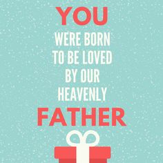 You were born to be loved by our heavenly Father... #BornToBeLoved #faith #goodFather #goodgoodFather #heavenlyFather #ourFather #Father #love #bornagain
