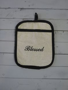 Caught Ya Lookin'- Blessed Pot Holder