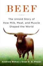 Beef : the untold story of how milk, meat, and muscle shaped the world https://catalog.vsc.edu/cscfind/Record/446370