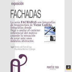 exposicion FACHADAS, fotografias de arquitectura en Punto de Fuga (Burgos)