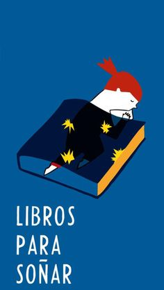 Libros para soñar / Books for dreaming (ilustración de Ileana Rovetta)