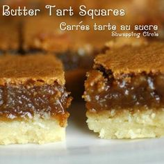 Butter Tart Squares Recipe: Make Your Guests Swoon over these Sweet Treats butter tarts Recipe For Butter Tarts, Köstliche Desserts, Dessert Recipes, Wedding Desserts, Butter Tart Squares, Baking Recipes, Cookie Recipes, Pecan Recipes, Dessert Bars