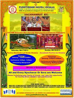 Badhai!!!!! Badhai!!!!!! Badhai!!!!! તા:૧૭ & ૧૮ ઔગ્સ્ત ૨૦૧૩ ના રોજ પવિત્રા એકાદશી અને દ્વાદશી  એટલે આપણા પુષ્ટિ જીવો માટે સર્વ શ્રેષ્ઠ દિવસો અને આ દિવસો માં તેમાં પણ આપણે આંગણે આવેલા શ્રી વલ્લભ એટલે : પ્.પ્.૧૦૮ ગોસ્વામી શ્રી હરિરાઈજી મહોદયજી ના શ્રી મુખે તેમના વચનામૃત શ્રવણ કરવા નો લાભ મળે તો એનો અનેરો આનંદ હોઈ .  અને તે થી વધારે આનંદ મળે જયારે આપણે એકાદશી ના દિવસે  શ્રીજી ને પવિત્રા ધરાવીશું  અને દ્વાદશી એ શ્રી વલ્લભ ને પવિત્રા ધરાવી શકીએ એ પણ અમેરિકા માં....તો આપ સર્વે વૈષ્ણવો આ અનેરો…