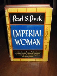 Pearl S Buck The Imperial Woman