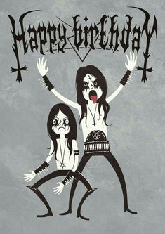 Best Birthday Quotes : Black Metal Birthday by Nemons on DeviantArt - 4 mY FrienDs - Birthday Happy Birthday Black, Funny Happy Birthday Wishes, Best Birthday Quotes, Happy Birthday Images, Birthday Messages, Birthday Pictures, Happy Birthday Cards, Birthday Greetings, Funny Birthday