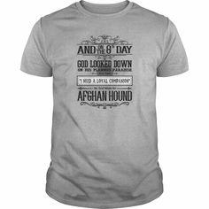 e348b8bfc 8th Day God Look Down So God Made An Afghan Hound TShirts Mens TShirt  [failed