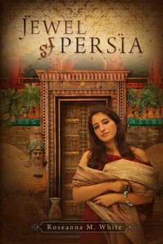Jewel of Persia by Roseanna M. White, http://www.amazon.com/dp/0976544474/ref=cm_sw_r_pi_dp_Synrqb11CBTAW