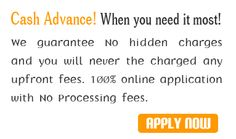 Get money when you need it without any credit check process. just fill the application and get cash in few minutes....