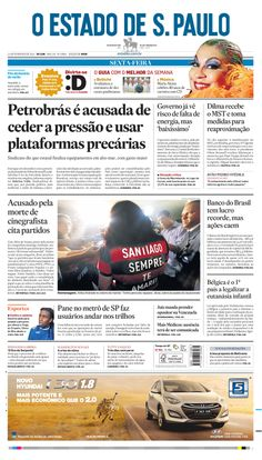 Capa de hoje: Petrobrás é acusada de ceder a pressão e usar plataformas precárias http://oesta.do/1jfG1FX