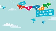 The Underwear Rule - #TalkPANTS - is a simple way that parents can help keep children safe from abuse