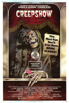 Creepshow (1982) George A. Romero. One of the most clever, funny, scary, horror movies you will ever see -- a collective of five short stories, actually, starring Ted Danson, Leslie Nielsen, Hal Holbrook, Adrienne Barbeau, Stephen King, Ed Harris.