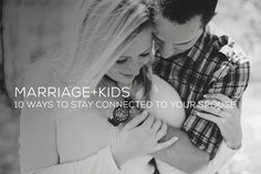 Marriage+Kids: 10 Ways to Stay Connected to Your Spouse | Twin Cities Moms Blog