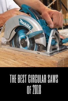 The Best Circular Saws of 2018 - We Love Power Tools Circular Saw Reviews, Best Circular Saw, Woodworking Tools For Beginners, Essential Woodworking Tools, Table Saw Reviews, Miter Saw Reviews, Cordless Drill Reviews, Tool Board, Porter Cable