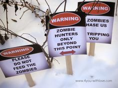 Free Printables: Zombie Warning Yard Signs