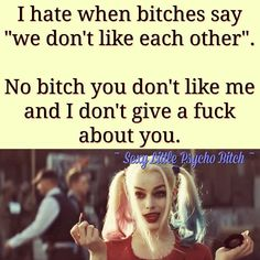 You are a waste of space whore! Bitch Quotes, Joker Quotes, Sassy Quotes, Badass Quotes, True Quotes, Great Quotes, Crazy Quotes, Funny Quotes, Inspirational Quotes