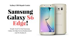 People Need To Find Samsung Galaxy S6 Edge Screen Replacement - And We Realize It