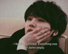 Yoongi is definetely a mood Bts Suga, Bts Memes, Frases Lgbt, Bts Qoutes, Bts Lyric, Wattpad, Frases Tumblr, Quote Aesthetic, Crying Aesthetic