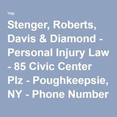 Stenger, Roberts, Davis & Diamond - Personal Injury Law - 85 Civic Center Plz - Poughkeepsie, NY - Phone Number - Yelp