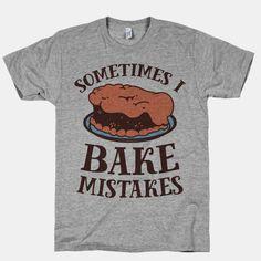 Sometimes I Bake Mistakes