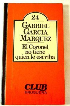 El Coronel no tiene quien le escriba, Garcìa Màrquez