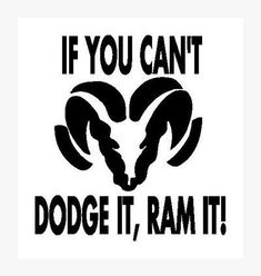 you can't dodge it, ram it! In pink ; Dodge Cummins, Dodge Diesel, Diesel Trucks, Dodge Ram Trucks, Dodge Ram Logo, Dodge Rams, Dodge Power Wagon, Dodge Challenger, Future Trucks