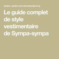 Leguide complet destyle vestimentaire deSympa-sympa