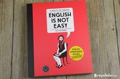 Regalador.com - English is not easy, el libro ideal para aprender inglés
