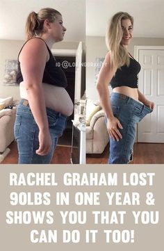 Rachel Graham Reveals Exactly How She Lost Over 90 Pounds In One Year!