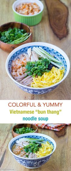 "Colorful Vietnamese ""bun thang"" noodle soup has sophisticated broth and toppings with different textures (chicken, egg, shrimp and pork). It is so flavorful and fun to eat!"