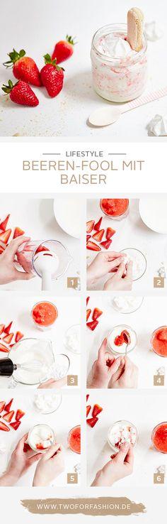 #Rezept #Erdbeeren #Sommer #Yummy Ein köstlicher Beeren-Fool mit luftigem, süßen Baiser ist der perfekte Sommer-Snack. Die Step-by-Step Anleitung zu diesem Rezept findet ihr hier