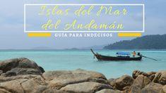 [GUÍA] Islas del Mar del Andamán, Tailandia