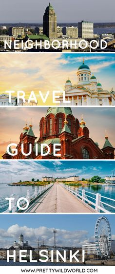 #HELSINKI #FINLAND #EUROPE #TRAVEL | A Neighborhood Guide to Helsinki | Helsinki Finland, things to do in Helsinki, Places to see in Helsinki, Helsinki points of interest, Visit Helsinki, Travel to Finland, Where to go in Helsinki