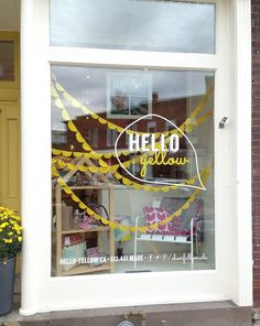 Say Hello! to Hello Yellow ...great store front window