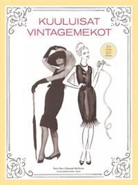 http://www.adlibris.com/fi/product.aspx?isbn=9510382086 | Nimeke: Kuuluisat vintagemekot - Tekijä: Sara Alm, Hannah McDevitt - ISBN: 9510382086 - Hinta: 20,10 €