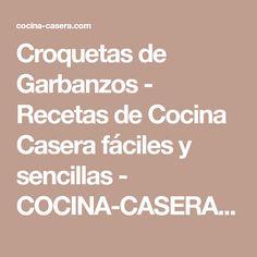 Croquetas de Garbanzos - Recetas de Cocina Casera fáciles y sencillas - COCINA-CASERA.COM