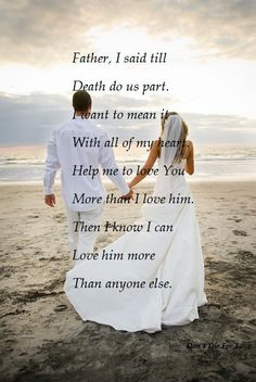 "Father, I said ""Until death do us part"". I meant it with all of my heart."