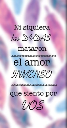 Amor INMENSO (frases)