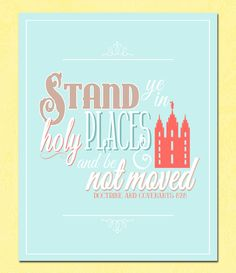 Printable Stand Ye In Holy Places Poster LDS by cardvarkdesigns