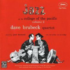 Dave Brubeck Quartet - 1953 - Jazz at College of the Pacific Volume 2 (Original Jazz Classics)