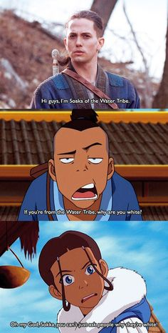 Mean Girls: An appropriate to quote every situation, this being Avatar: the Last Air Bender (the real movie didnt even compare to the show)