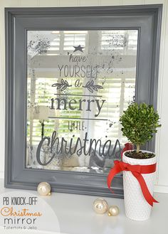 Pottery Barn Christmas Mirror Knock-Off Project!  I love this idea! I don't think I would want to take it down after the holidays, :-)