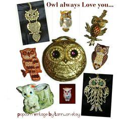 Owl always Love you...for great vintage #owlgifts from the 60's & 70's visit #popcornvintagebytann   #nightowl #owlfashion #vintageows #owljewelry #70sjewelry #owlcompact #solidperfume #revlon #owlfiguraljewelry # bohochic  #owltoothpickholder #boho