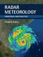 """Read """"Radar Meteorology Principles and Practice"""" by Frédéric Fabry available from Rakuten Kobo. This practical textbook introduces the fundamental physics behind radar measurements, to guide students and practitioner. Cambridge, Problem Set, Signal Processing, Frederic, Forensic Science, Teaching Biology, Fair Projects, Environmental Science, Stem Activities"""