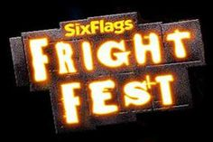 """Fright Fest - Six Flags, Nationwide: Thrills for all ages with """"Thrills by Day"""" and """"Thrills by Night""""!"""