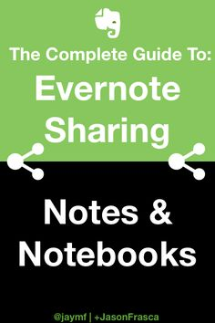 3 New Projects Requires Lots of Evernote Sharing of Notebooks and Notes
