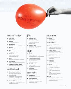 I love this table of contents and the design is amazing. I like how its all black and white except for the red balloon. Also the typography is really fitting