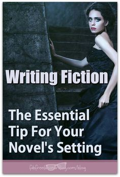 Writing Fiction: The Essential Tip For Your Novel's Setting http://www.fabfreelancewriting.com/blog/2017/05/19/writing-fiction-the-essential-tip-for-your-novels-setting/?utm_campaign=coschedule&utm_source=pinterest&utm_medium=Angela%20Booth&utm_content=Writing%20Fiction%3A%20The%20Essential%20Tip%20For%20Your%20Novel%27s%20Setting